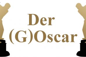 And the Winner is: Die (G)Oscar-Verleihung